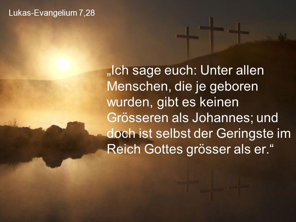Lukas-Evangelium 7,28