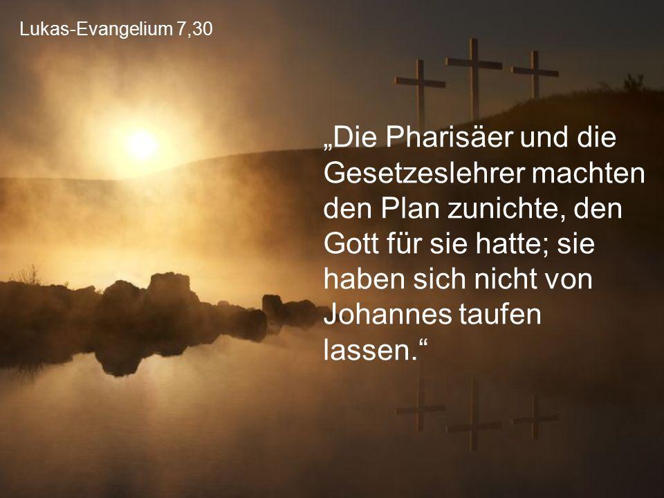 Lukas-Evangelium 7,30
