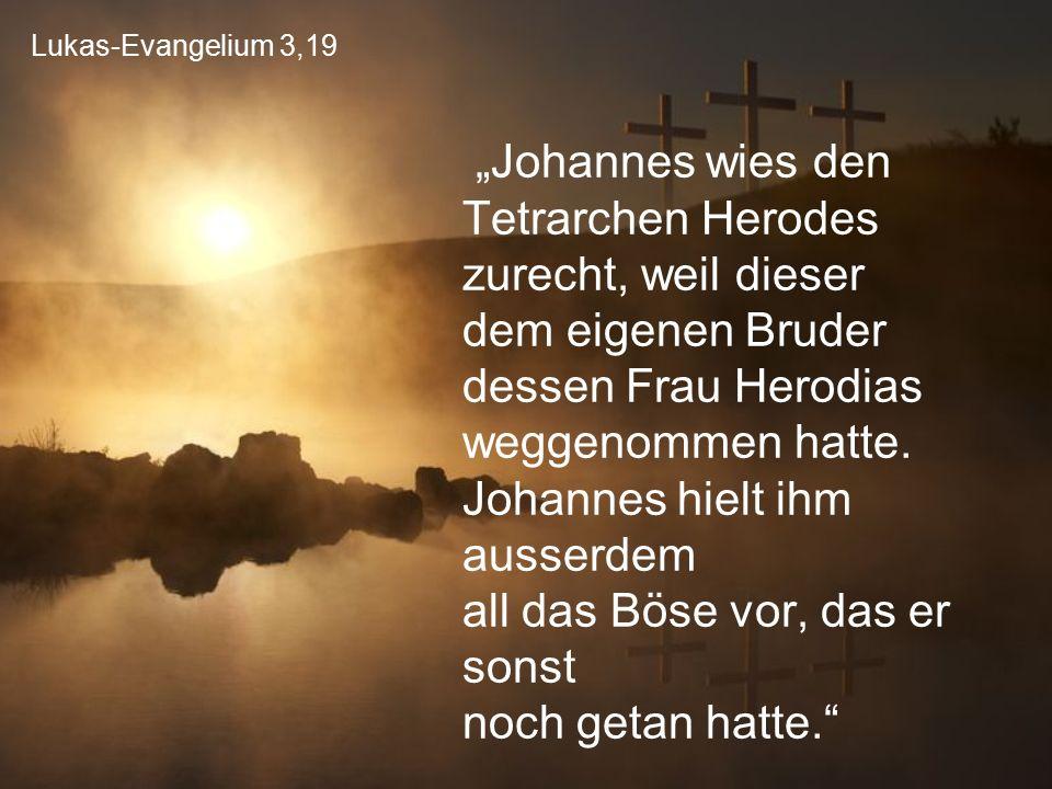 Lukas-Evangelium 3,19