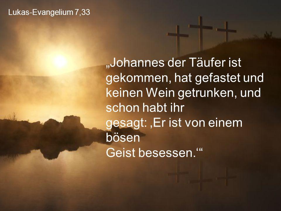 Lukas-Evangelium 7,33