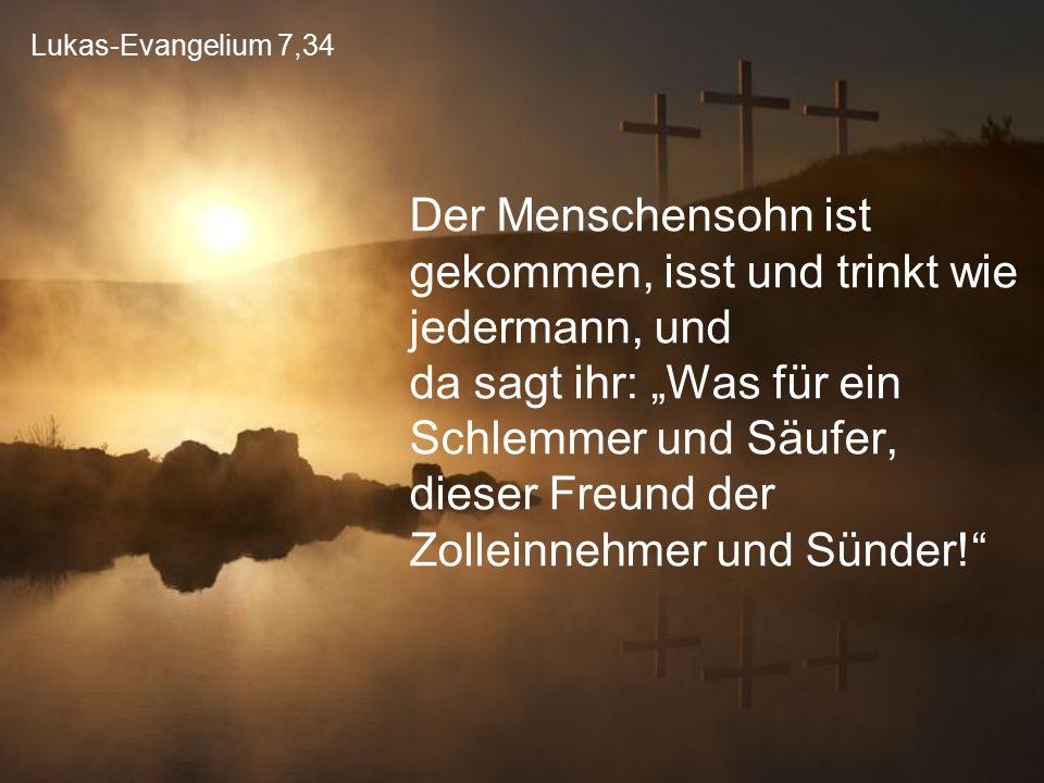 Lukas-Evangelium 7,34