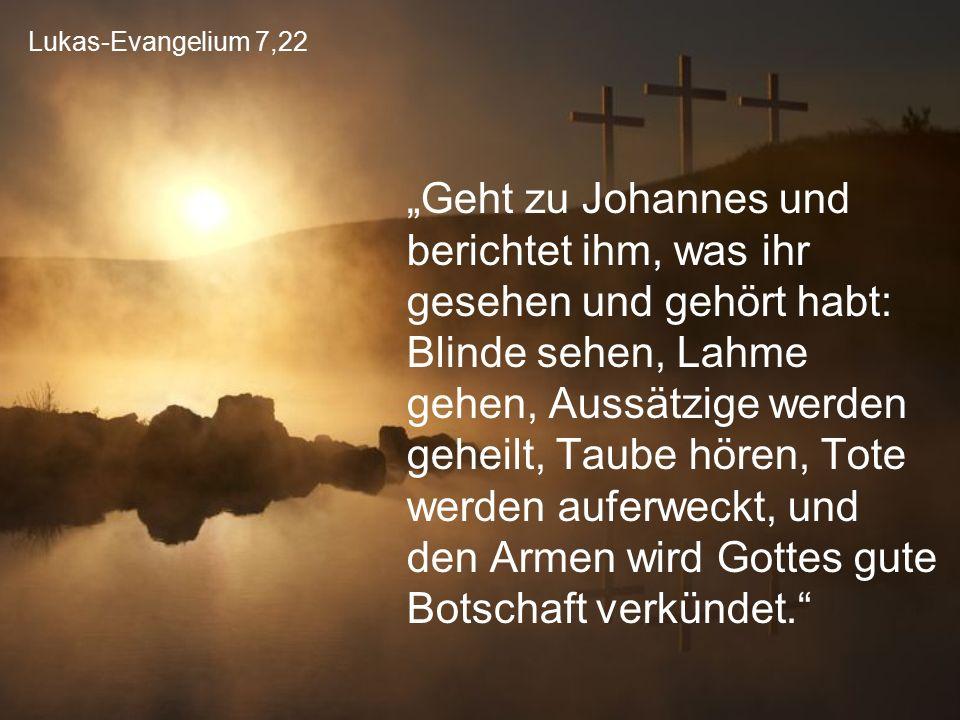 Lukas-Evangelium 7,22
