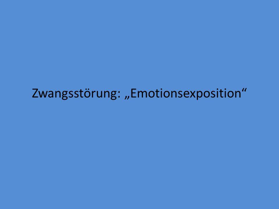 """Zwangsstörung: """"Emotionsexposition"""