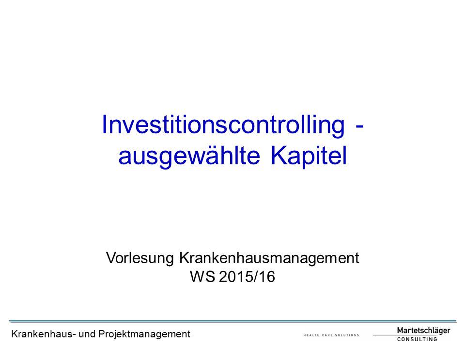 Investitionscontrolling - ausgewählte Kapitel