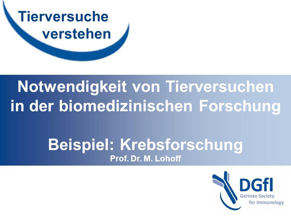 Notwendigkeit von Tierversuchen in der biomedizinischen Forschung
