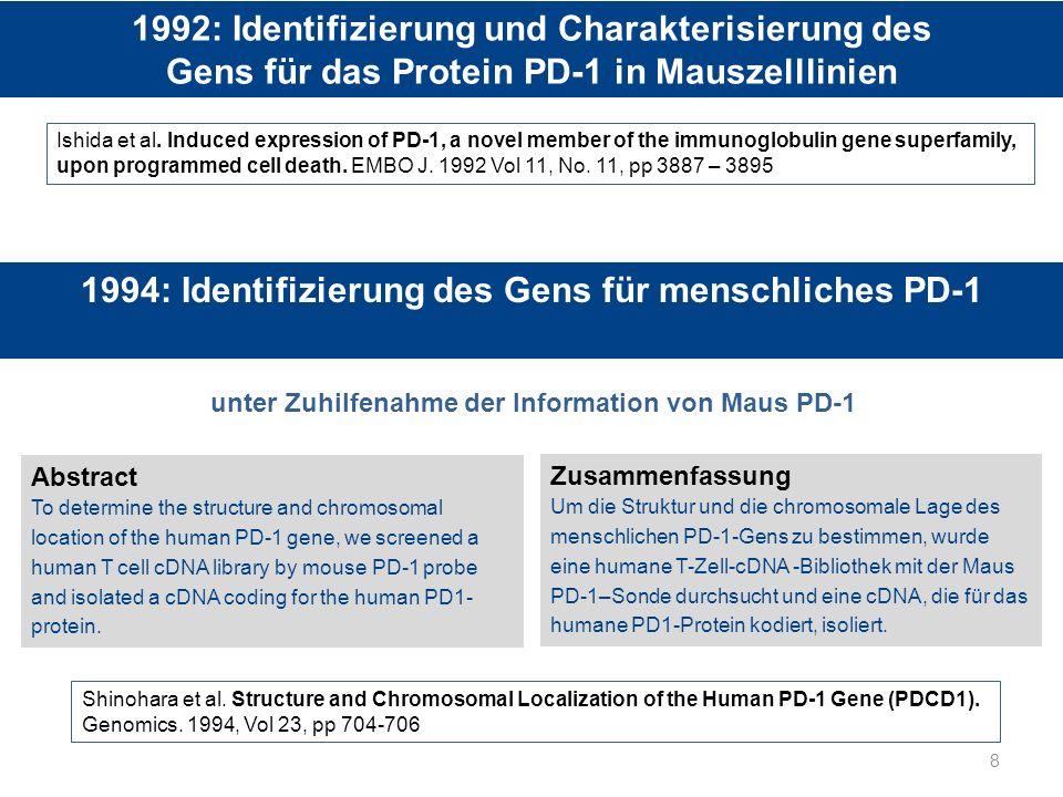 1992: Identifizierung und Charakterisierung des