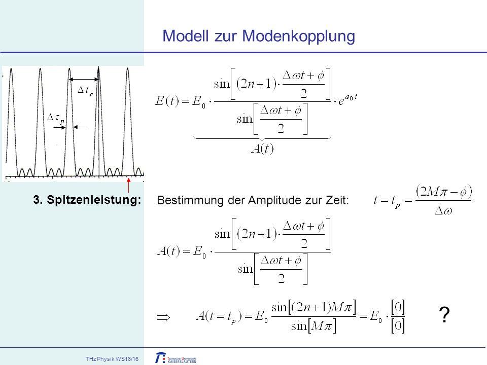 Modell zur Modenkopplung 3. Spitzenleistung: