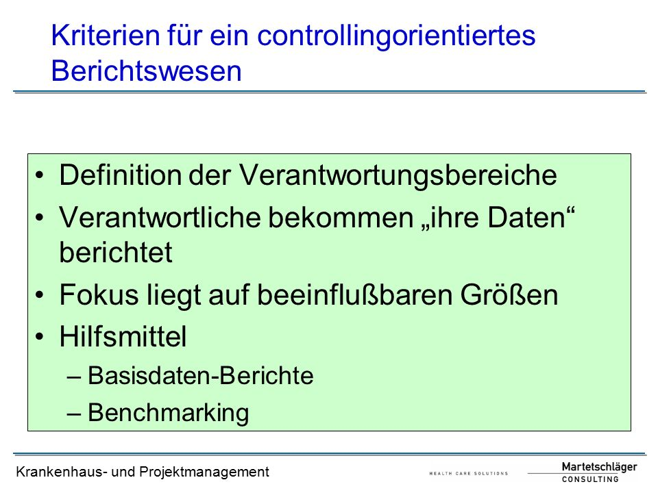 Kriterien für ein controllingorientiertes Berichtswesen