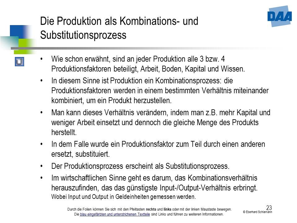 Die Produktion als Kombinations- und Substitutionsprozess
