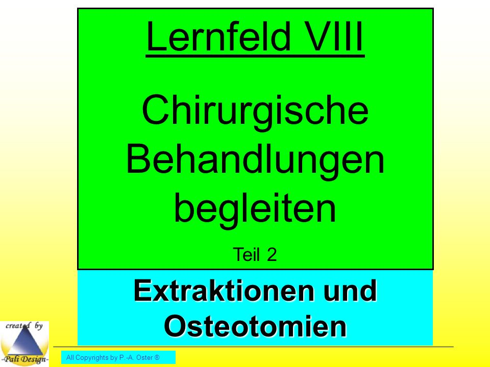 Extraktionen und Osteotomien