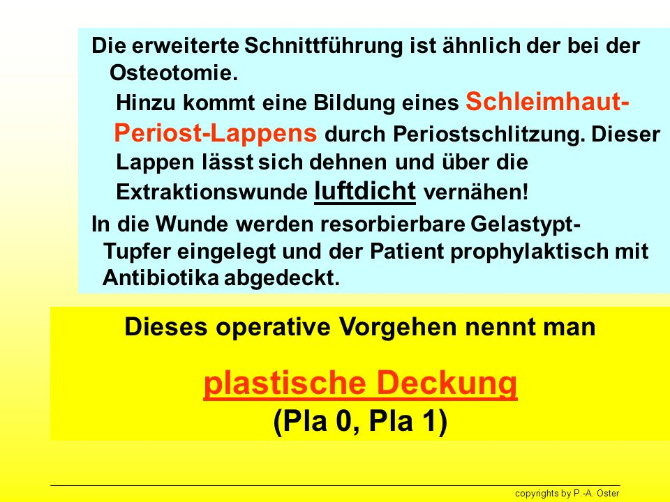 Dieses operative Vorgehen nennt man plastische Deckung (Pla 0, Pla 1)