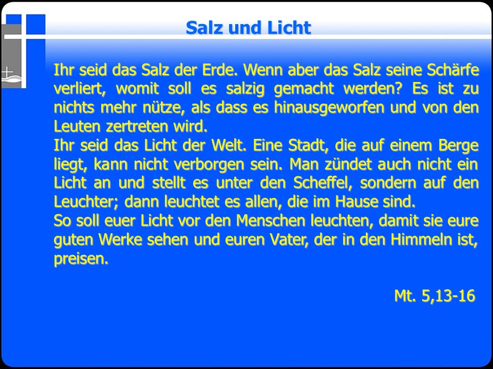 Salz und Licht