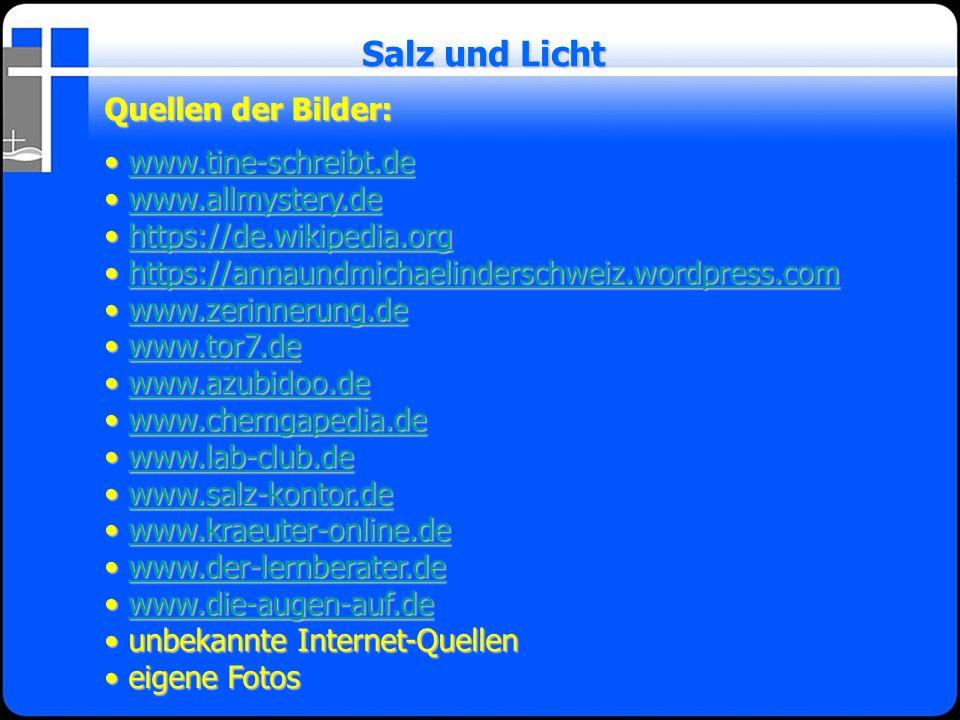 Salz und Licht Quellen der Bilder: www.tine-schreibt.de
