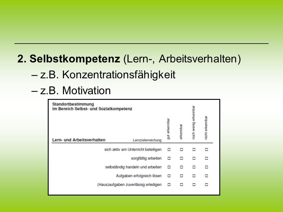 2. Selbstkompetenz (Lern-, Arbeitsverhalten)