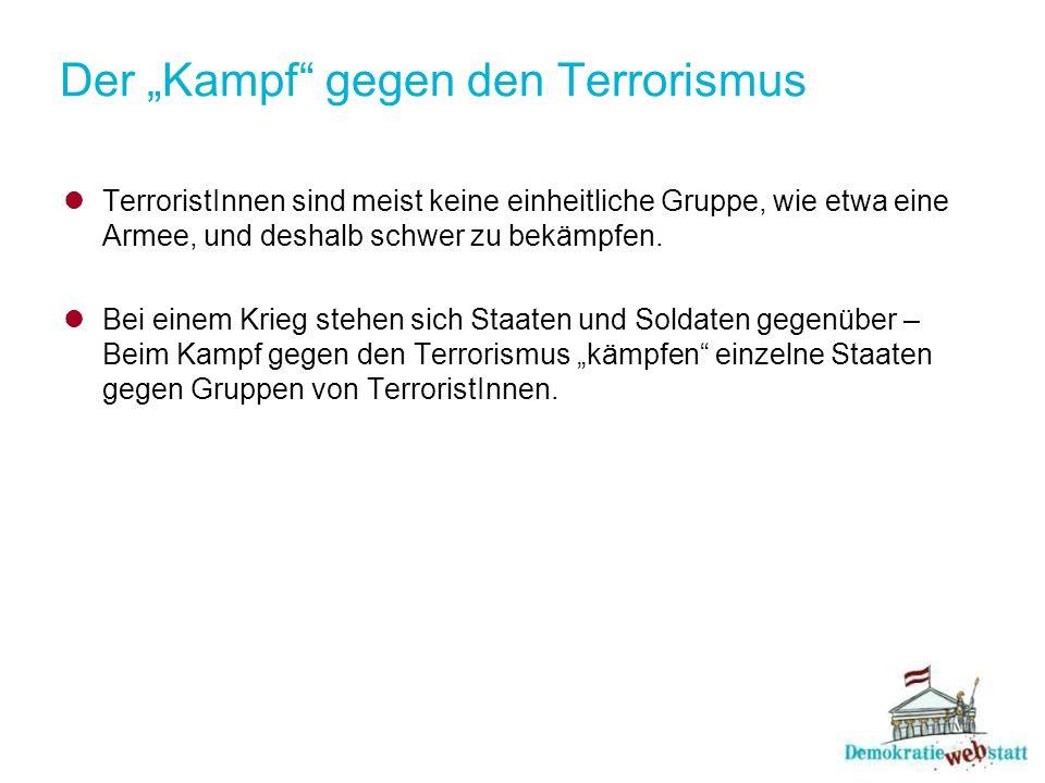 "Der ""Kampf gegen den Terrorismus"