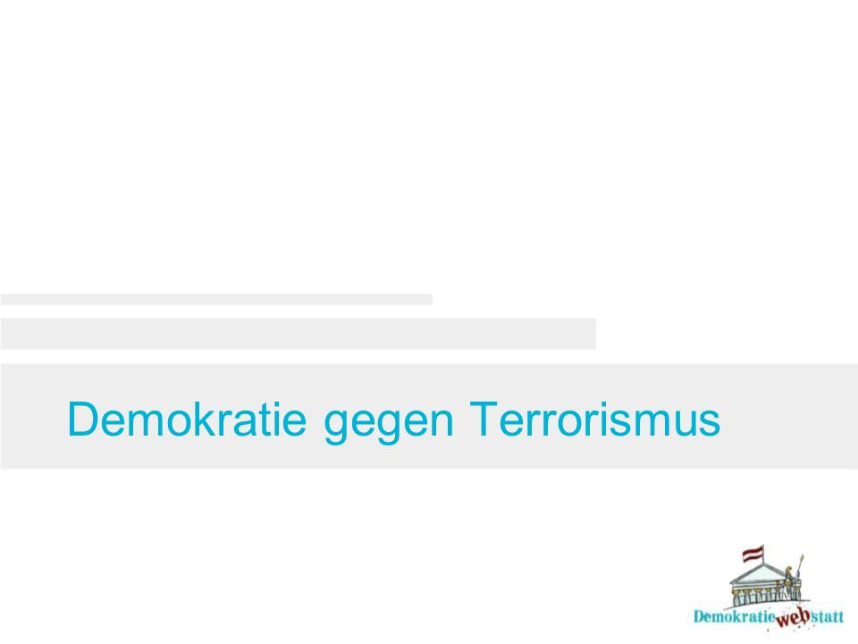 Demokratie gegen Terrorismus