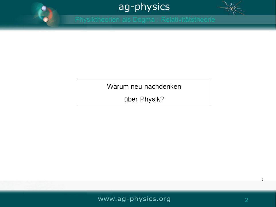 Warum neu nachdenken über Physik