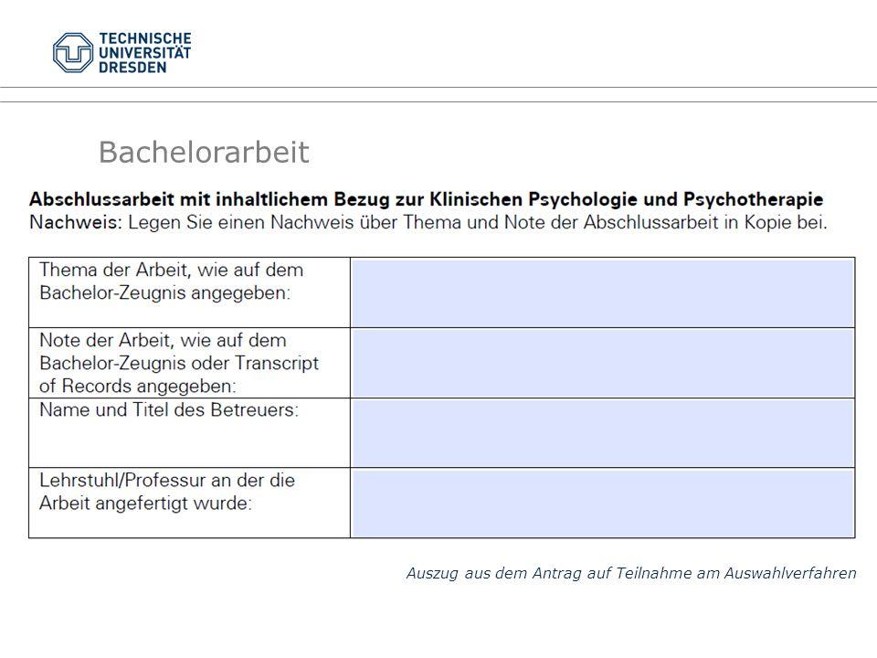 Bachelorarbeit Auszug aus dem Antrag auf Teilnahme am Auswahlverfahren