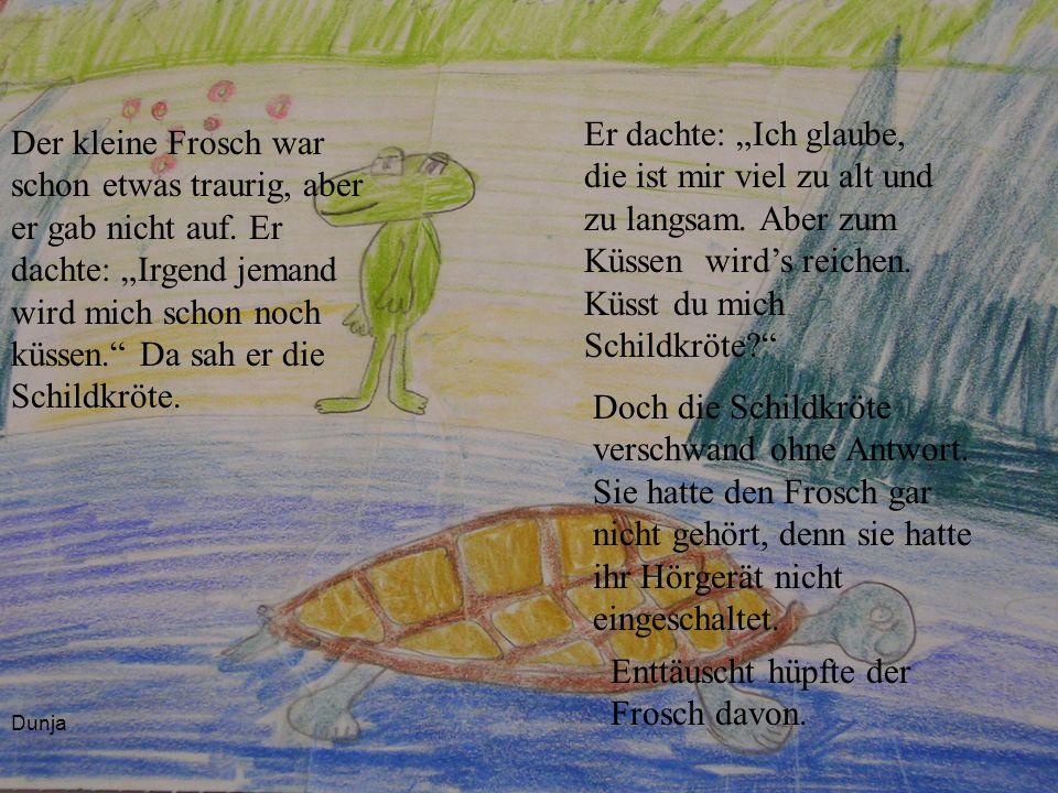 Enttäuscht hüpfte der Frosch davon.
