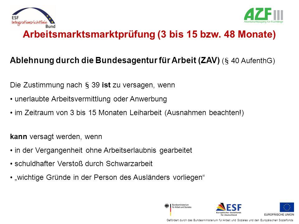 Arbeitsmarktsmarktprüfung (3 bis 15 bzw. 48 Monate)
