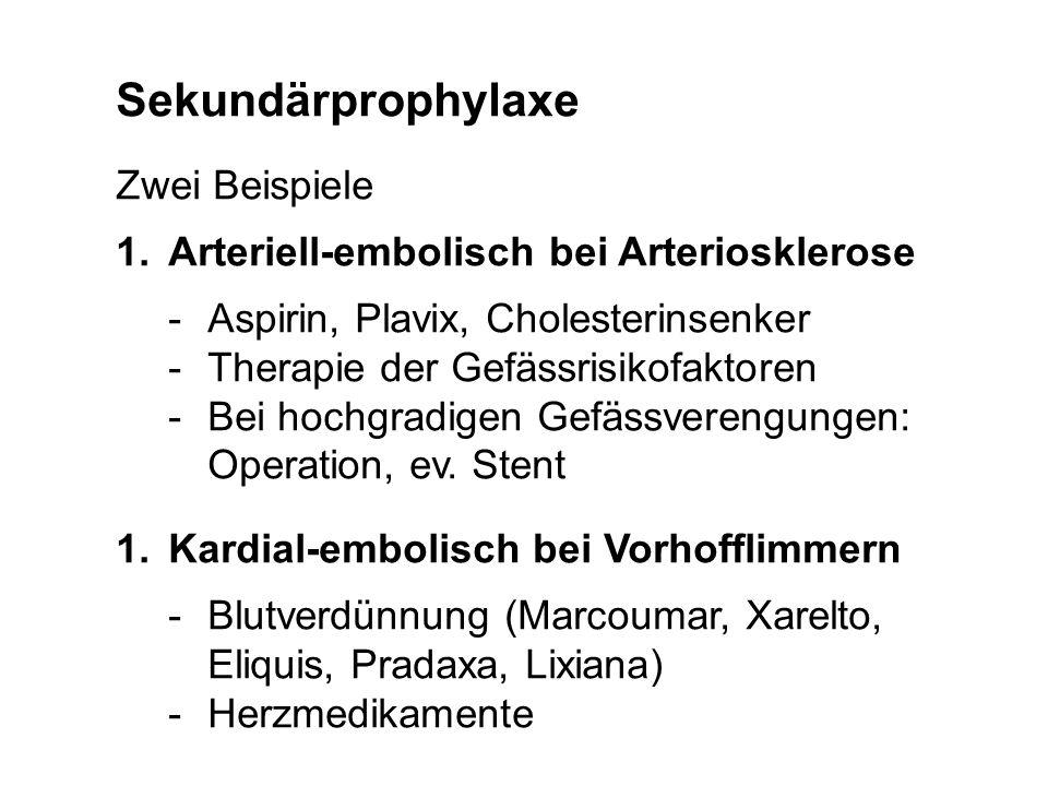 Sekundärprophylaxe Zwei Beispiele