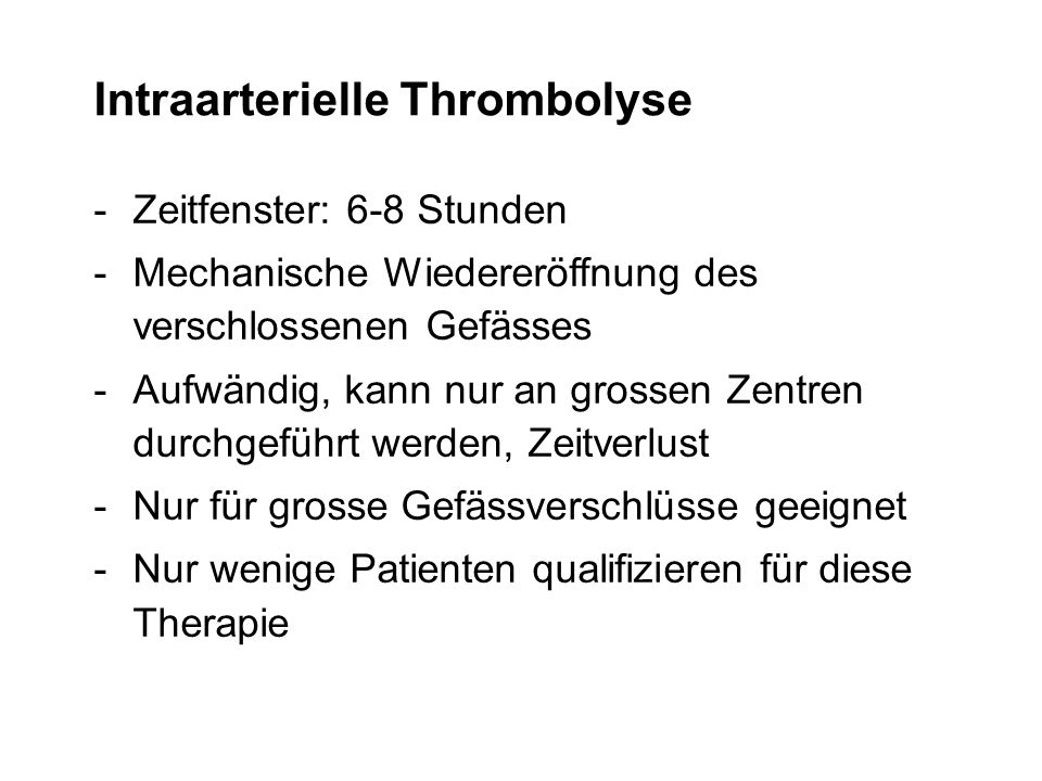 Intraarterielle Thrombolyse