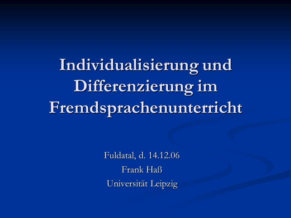 Individualisierung und Differenzierung im Fremdsprachenunterricht