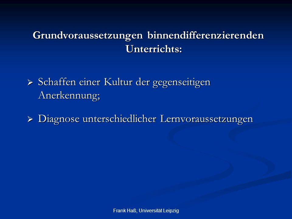 Grundvoraussetzungen binnendifferenzierenden Unterrichts: