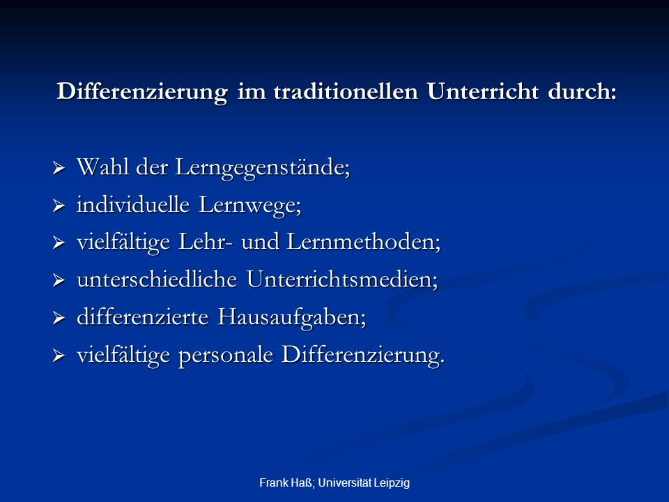 Differenzierung im traditionellen Unterricht durch: