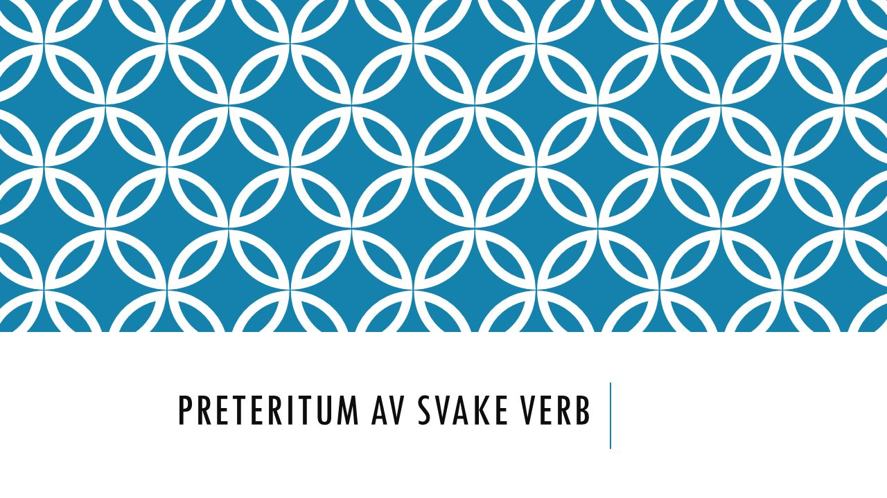 Preteritum av svake verb