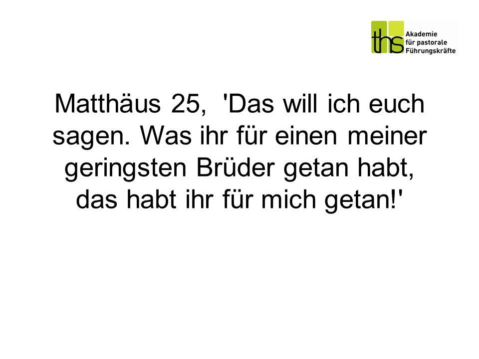 Matthäus 25, Das will ich euch sagen