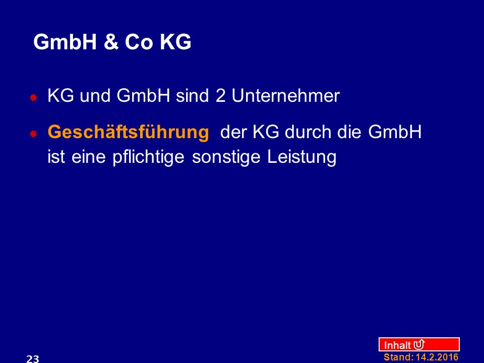 GmbH & Co KG KG und GmbH sind 2 Unternehmer