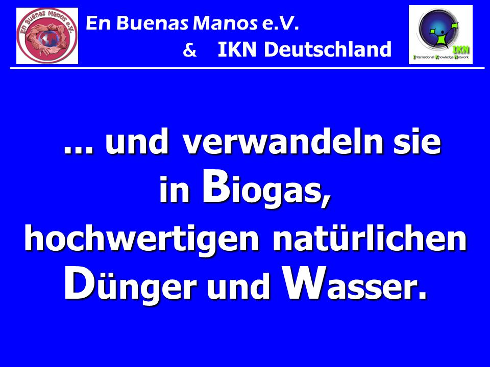En Buenas Manos e.V. & IKN Deutschland. ...