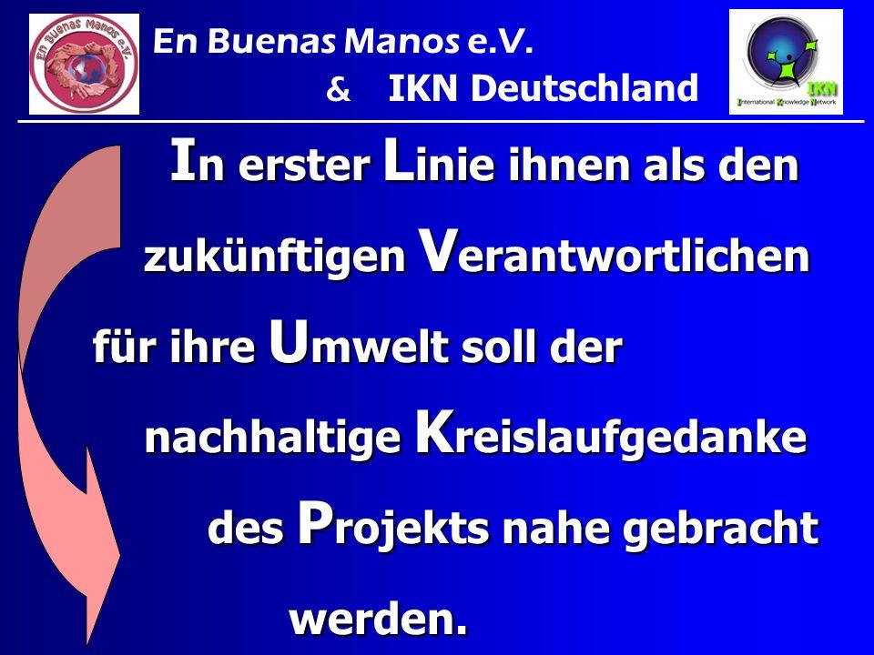 En Buenas Manos e.V.& IKN Deutschland.