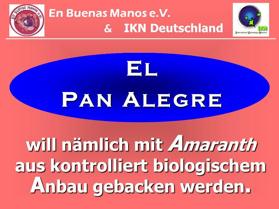 En Buenas Manos e.V.& IKN Deutschland.E L. P A N A L E G R E.
