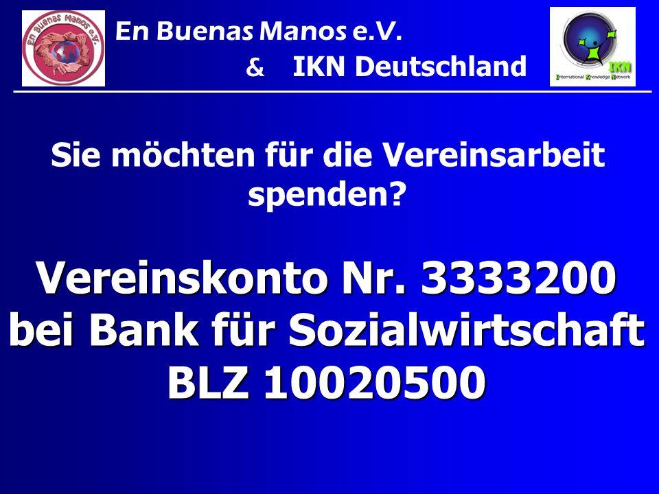 Vereinskonto Nr. 3333200 bei Bank für Sozialwirtschaft BLZ 10020500