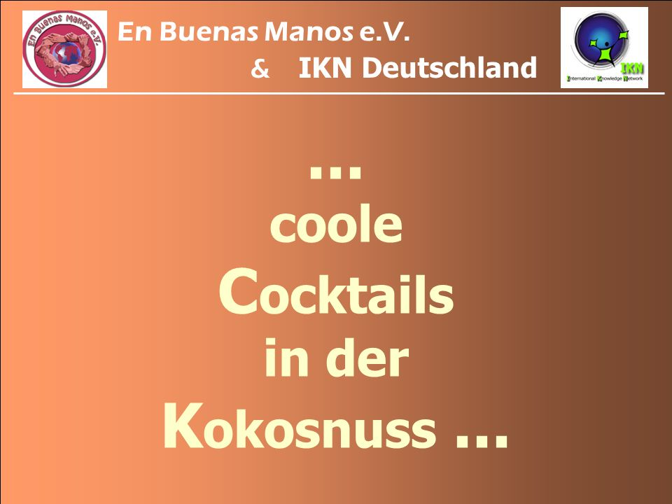... coole Cocktails in der Kokosnuss ...