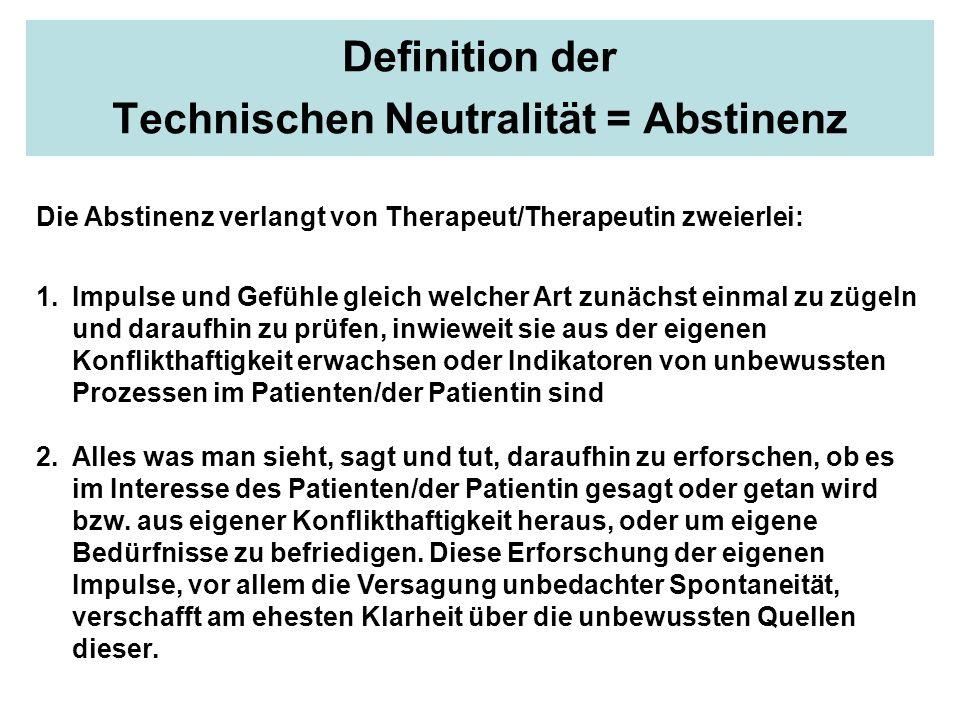 Definition der Technischen Neutralität = Abstinenz