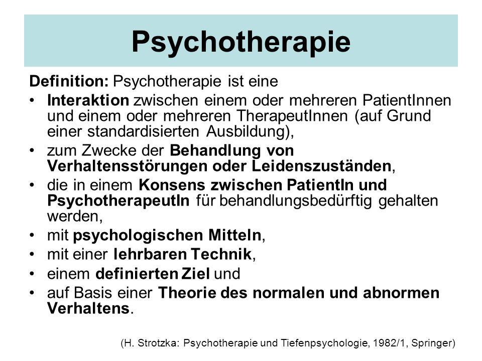 Psychotherapie Definition: Psychotherapie ist eine