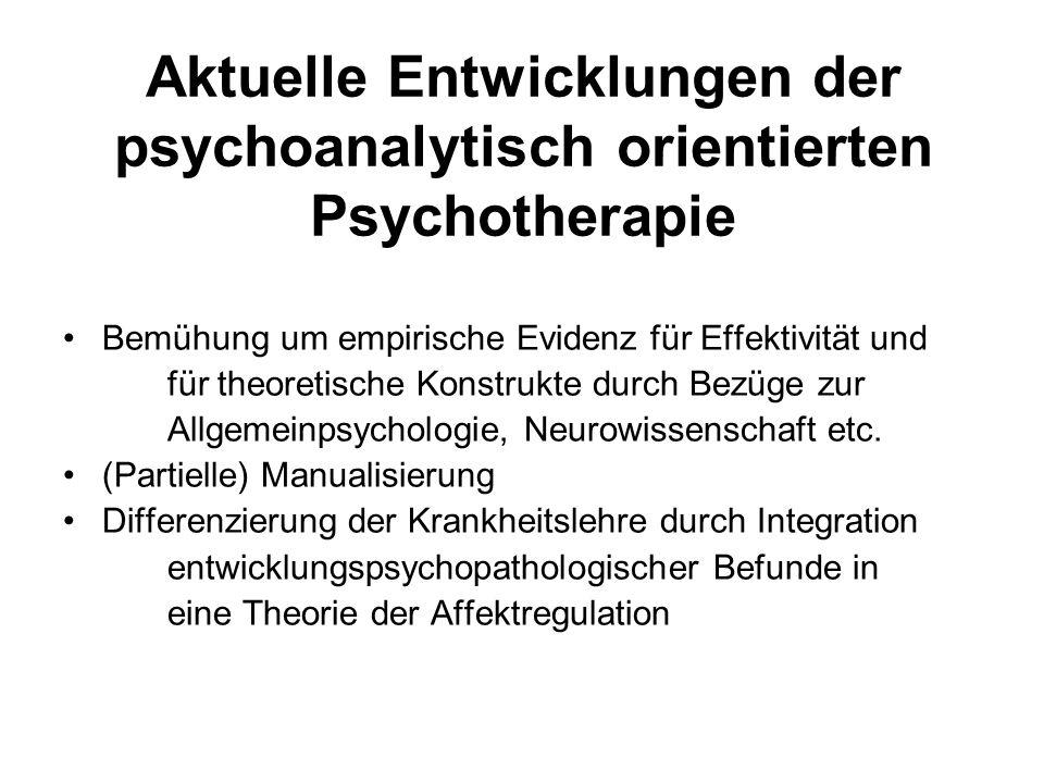 Aktuelle Entwicklungen der psychoanalytisch orientierten Psychotherapie