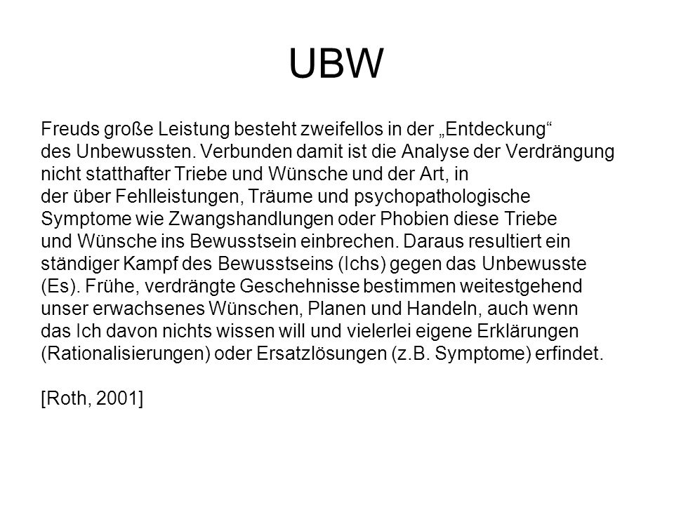 """UBW Freuds große Leistung besteht zweifellos in der """"Entdeckung"""