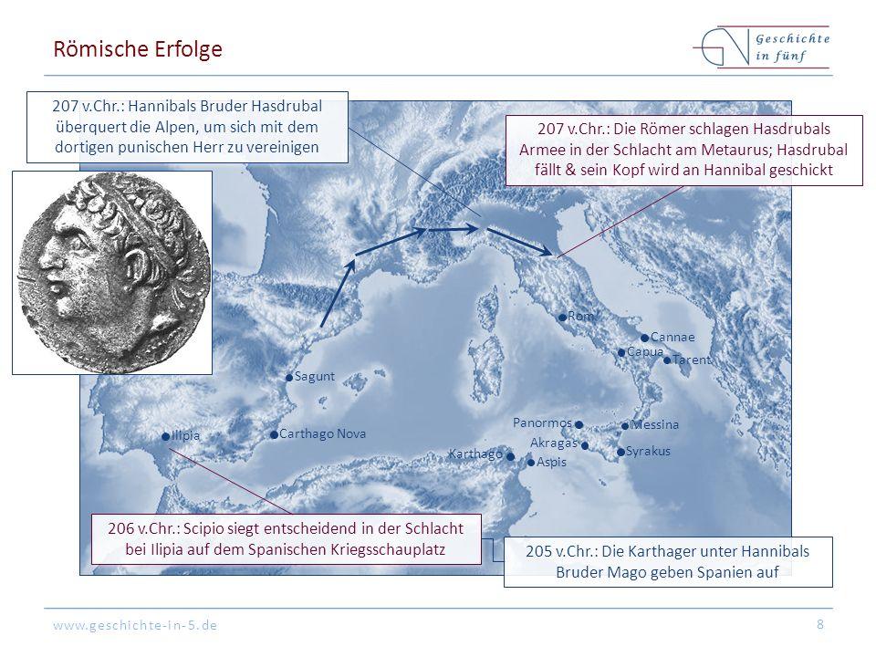 Römische Erfolge 207 v.Chr.: Hannibals Bruder Hasdrubal überquert die Alpen, um sich mit dem dortigen punischen Herr zu vereinigen.