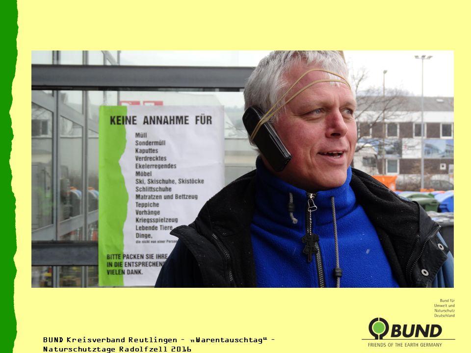 """BUND Kreisverband Reutlingen – """"Warentauschtag – Naturschutztage Radolfzell 2016"""