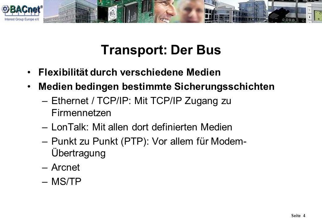 Transport: Der Bus Flexibilität durch verschiedene Medien