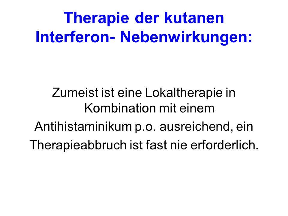 Therapie der kutanen Interferon- Nebenwirkungen: