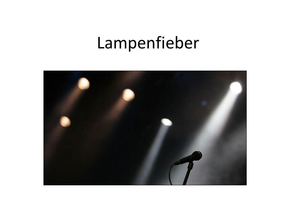 Lampenfieber