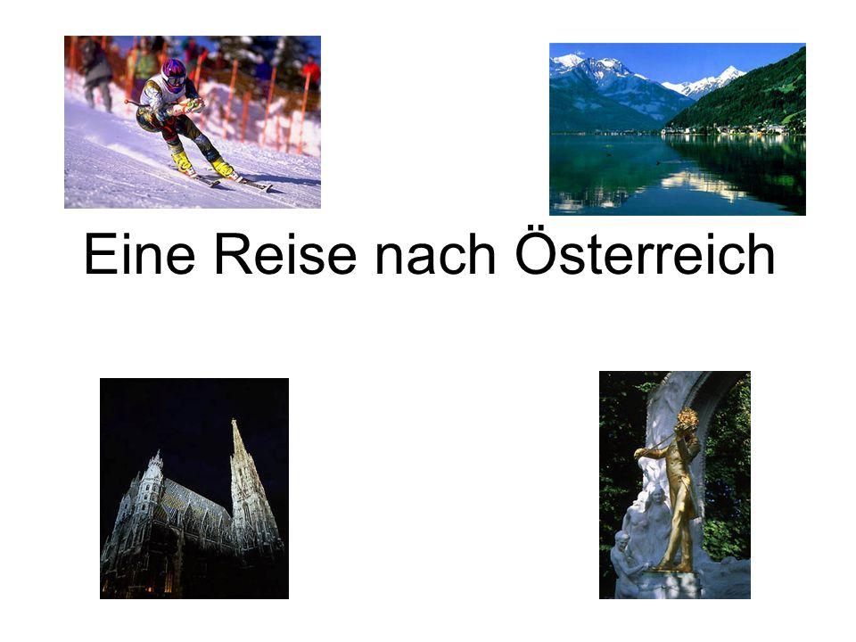 Eine Reise nach Österreich