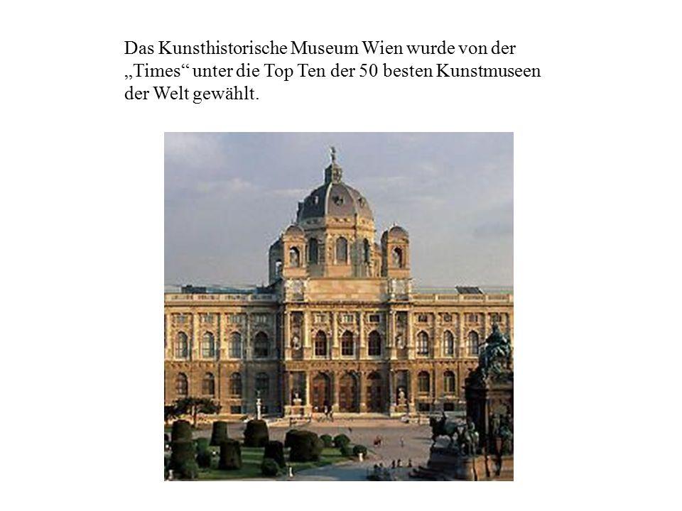 """Das Kunsthistorische Museum Wien wurde von der """"Times unter die Top Ten der 50 besten Kunstmuseen der Welt gewählt."""