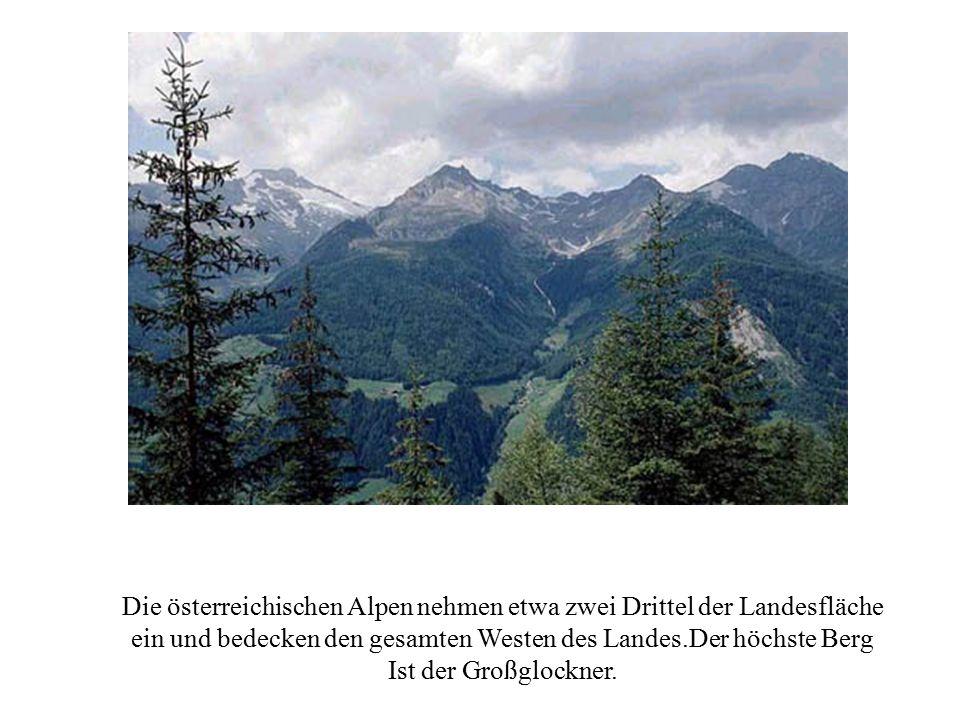 Die österreichischen Alpen nehmen etwa zwei Drittel der Landesfläche