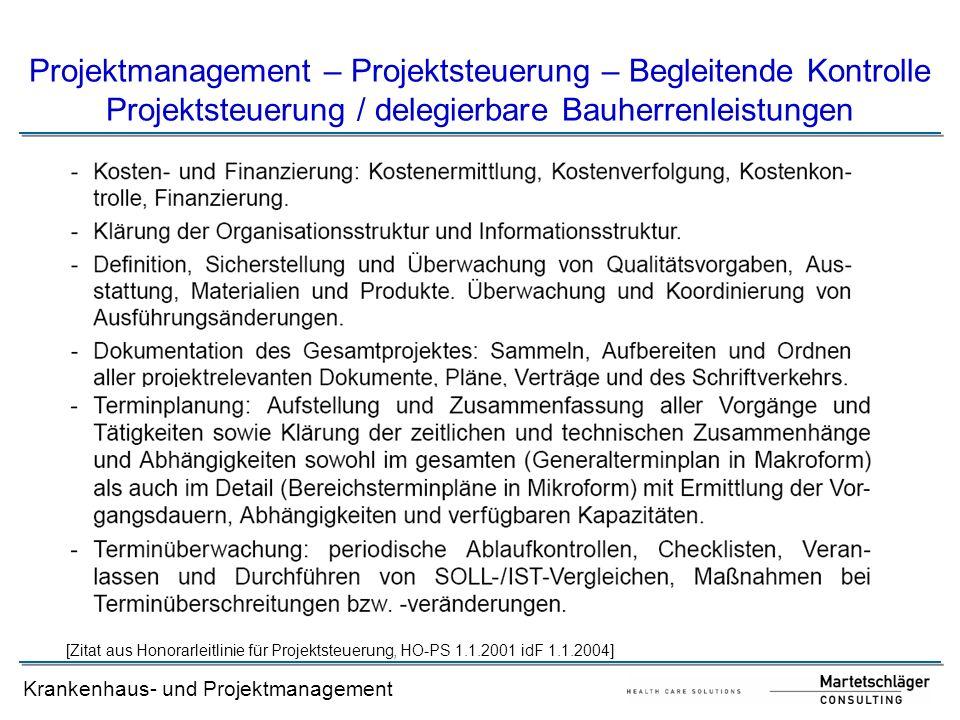 Projektmanagement – Projektsteuerung – Begleitende Kontrolle Projektsteuerung / delegierbare Bauherrenleistungen